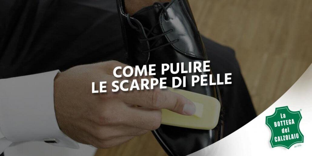 COME PULIRE SCARPE DI VERNICE